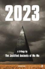 "Cover image of ""2023"" by The Justified Ancients Of Mu Mu"