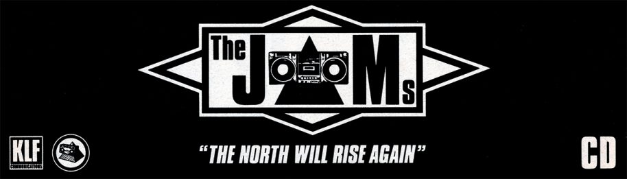 "KLF Communications Logo - Pyramid Blaster Logo - The JAMs Logo - ""The North Will Rise Again"" - CD"