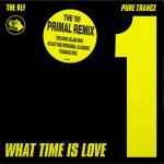 What Time Is Love? (Pure Trance Remixes)