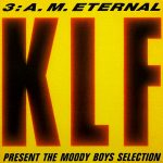 3 a.m. Eternal (The Moody Boys Selection)