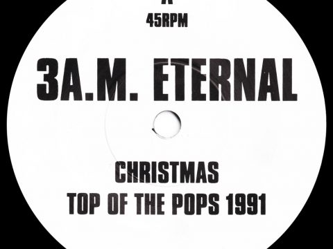 "A-side label reading ""A 45RPM 3 A.M. Eternal Christmas Top Of The Pops 1991 KLF 5 T.O.T.P."""
