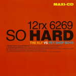 So Hard (The KLF vs Pet Shop Boys)