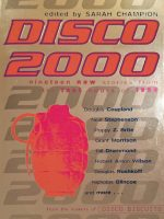 Disco 2000 (Nineteen New Stories From The Last Hours Of 1999)