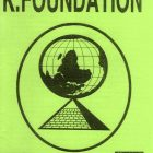 History Rewritten: The Neverending Story Of The K.Foundation