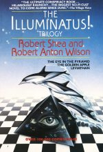 "Front cover of ""The Illuminatus! Trilogy"" by Robert Shea and Robert Anton Wilson"