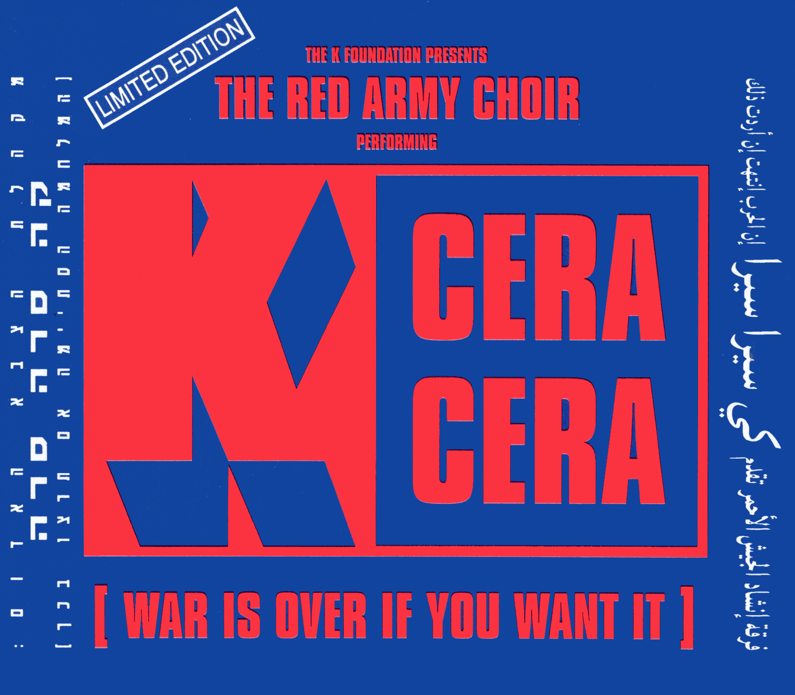 K Cera Cera (War Is Over If You Want It) (Single, 1993