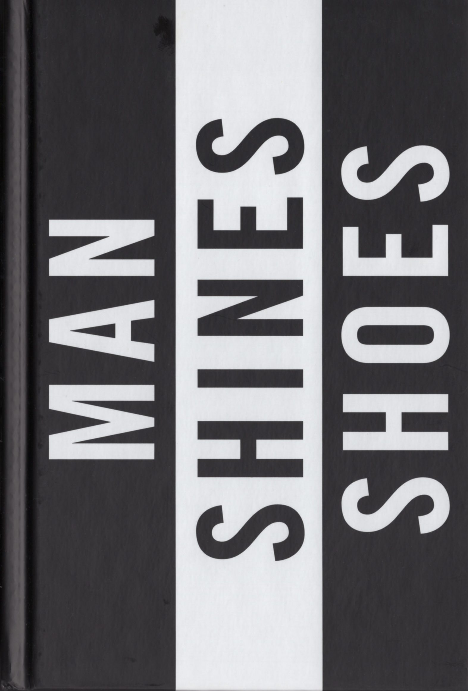 Man Shines Shoes (Hardcover Edition)