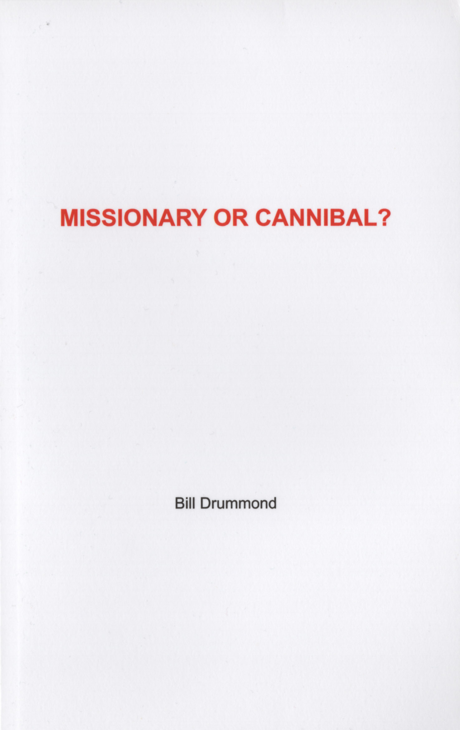 "Cover of Bill Drummond's ""Missionary Or Cannibal?"""