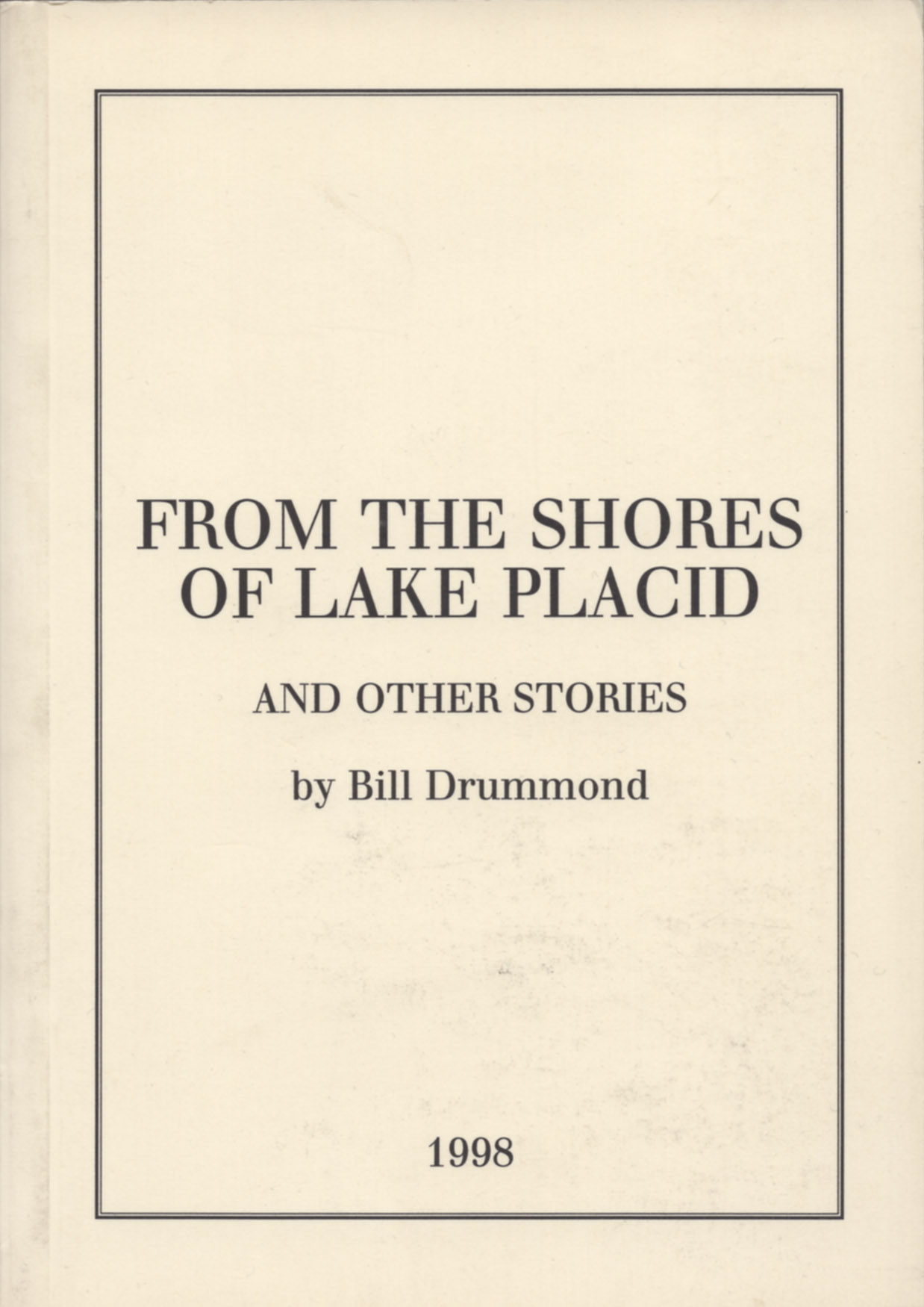 "Cover of Bill Drummond's ""From The Shores Of Lake Placid"""
