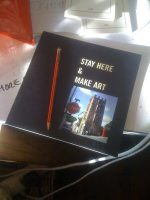 Stay Here & Make Art